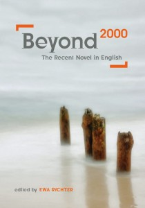 Beyond 2000. The Recent Novel, edited by Ewa Rychter